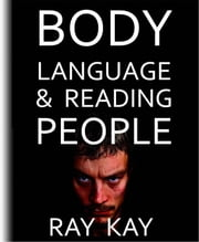 Body Language & Reading People ebook by Ray Kay