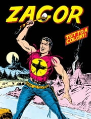 Zagor - Zagor 001 a colori eBook by Guido Nolitta, Gallieno Ferri