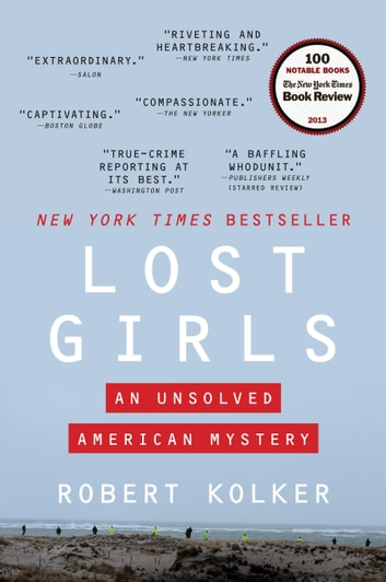 Lost Girls - An Unsolved American Mystery eBook by Robert Kolker