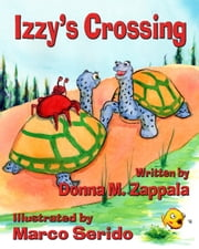 Izzy's Crossing ebook by Donna M. Zappala