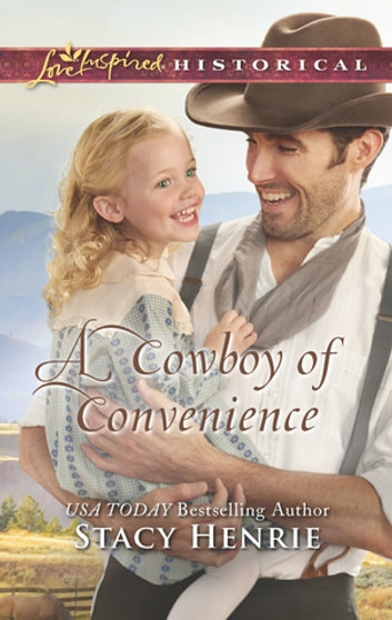 A Cowboy of Convenience ebook by Stacy Henrie