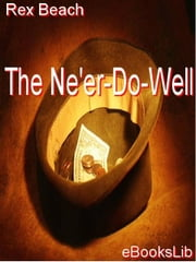 The Ne'er-Do-Well ebook by Beach, Rex