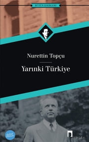 Yarinki Turkiye ebook by NURETTIN TOPCU
