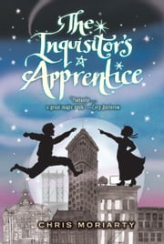 The Inquisitor's Apprentice ebook by Kobo.Web.Store.Products.Fields.ContributorFieldViewModel