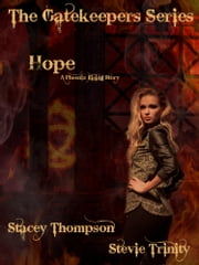 Hope - A Pheonix Rising Story ebook by Stacey Thompson, Stevie Trinity