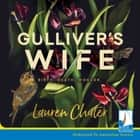 Gulliver's Wife audiobook by