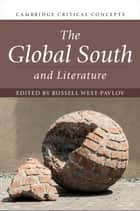 The Global South and Literature ebook by Russell West-Pavlov