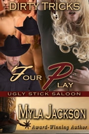 Four Play - Dirty Tricks ebook by Myla Jackson