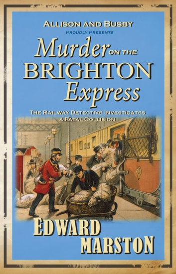 Murder on the Brighton Express ebook by Edward Marston