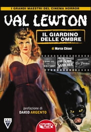 Val Lewton: il genio delle ombre ebook by Kobo.Web.Store.Products.Fields.ContributorFieldViewModel