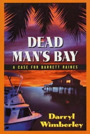 Dead Man's Bay ebook by Darryl Wimberley