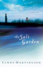 The Salt Garden ebook by Cindy Martinusen-Coloma