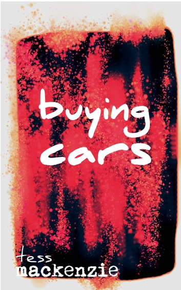 Buying Cars ebook by Tess Mackenzie