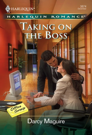 Taking On The Boss (Mills & Boon Cherish) ebook by Darcy Maguire