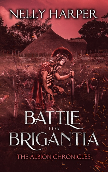 Battle for Brigantia ebook by Nelly Harper