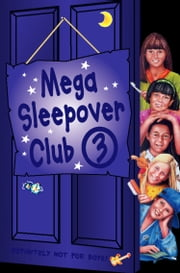 Mega Sleepover 3 (The Sleepover Club) ebook by Lorna Read,Fiona Cummings,Narinder Dhami