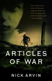 Articles of War ebook by Nick Arvin