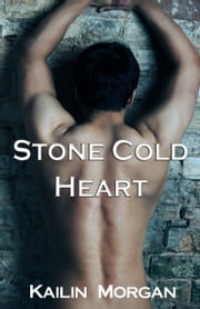 Stone Cold Heart ebook by Kailin Morgan
