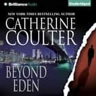 Beyond Eden audiobook by Catherine Coulter