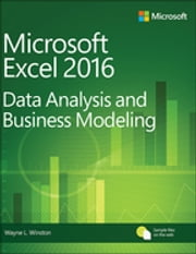 Microsoft Excel Data Analysis and Business Modeling ebook by Wayne Winston