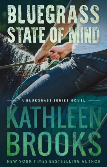 Bluegrass State of Mind ebook by Kathleen Brooks