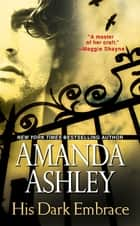 His Dark Embrace ebook by Amanda Ashley