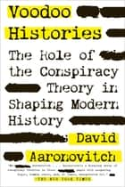 Voodoo Histories ebook by David Aaronovitch