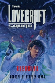 The Lovecraft Squad: Dreaming ebook by Stephen Jones