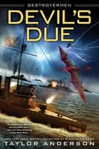 Devil's Due ebook by Taylor Anderson
