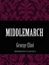 Middlemarch (Mermaids Classics) ebook by George Eliot