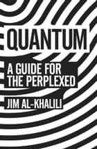 Quantum ebook by Jim Al-Khalili