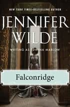 Falconridge ebook by Jennifer Wilde