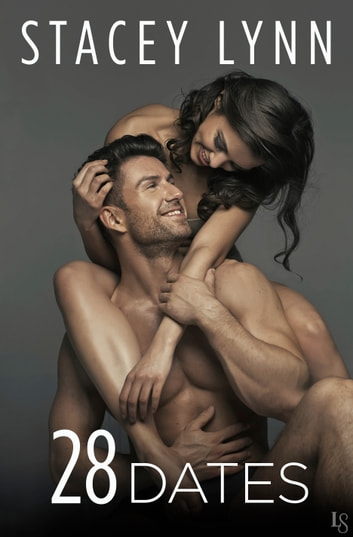 28 Dates ebook by Stacey Lynn