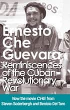 Reminiscences of the Cuban Revolutionary War - Authorized Edition ebook by Ernesto Che Guevara