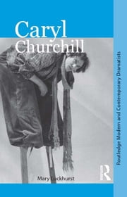 Caryl Churchill ebook by Mary Luckhurst