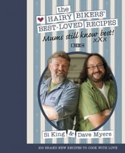 Mums Still Know Best - The Hairy Bikers' Best-Loved Recipes ebook by Hairy Bikers