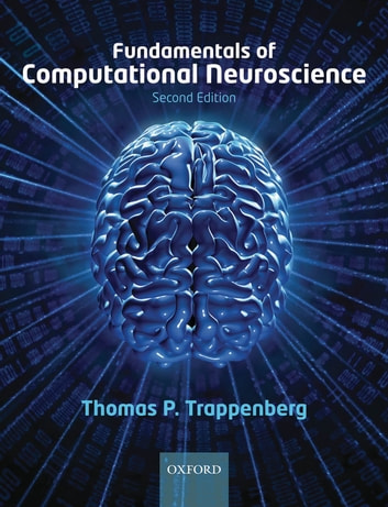 Fundamentals of computational neuroscience ebook by thomas fundamentals of computational neuroscience ebook by thomas trappenberg fandeluxe Images