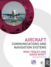 Aircraft Communications and Navigation Systems, 2nd ed ebook by Mike Tooley, David Wyatt