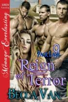 Pack Law 9: Reign of Terror ebook by Becca Van