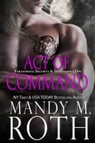 Act of Command ebook by Mandy M. Roth