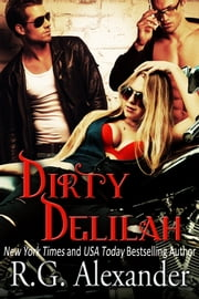 Dirty Delilah ebook by R.G. Alexander
