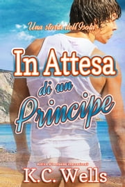 In attesa di un principe Ebook di K.C. Wells