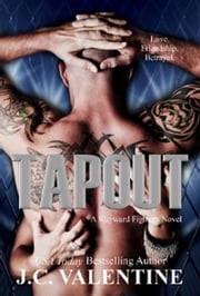Tapout - Wayward Fighters, #2 ebook by J.C. Valentine