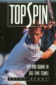 Topspin ebook by Eliot Berry
