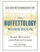 The Buffettology Workbook ebook by Mary Buffett,David Clark