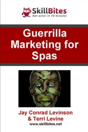 Guerilla Marketing for Spas ebook by Jay Conrad Levinson