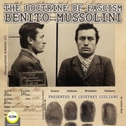 The Doctrine Of Fascism Benito Mussolini audiobook by Benito Mussolini