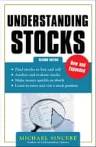 Understanding Stocks 2E ebook by Michael Sincere