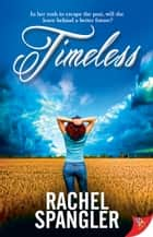 Timeless ebook by Rachel Spangler