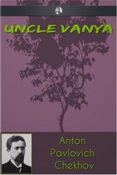 Uncle Vanya ebook by Anton Pavlovich Chekhov